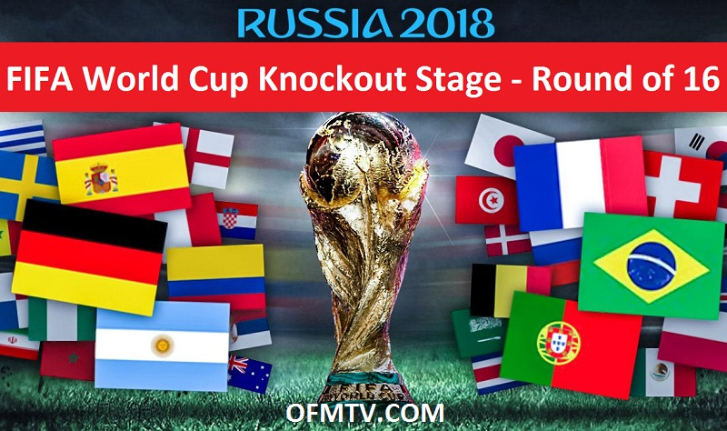 2018 FIFA World Cup Russia Knockout Stage - Round of 16