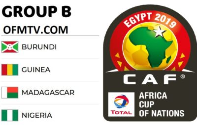 AFCON 2019 Egypt Group B - Matches, Top Teams, Kick-Off Times, Standings, Fixtures, Venues And Results
